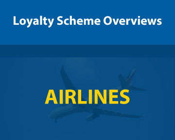 Loyalty Scheme Overviews - Airlines